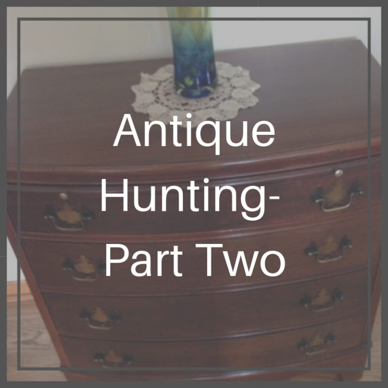 Antique Hunting - Part 2